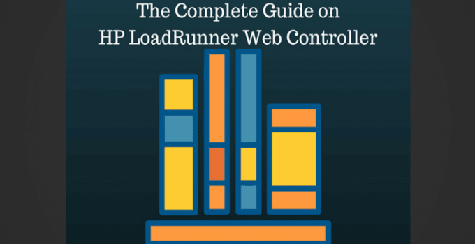 The Complete Guide on HP LoadRunner Web Controller - Free eBook
