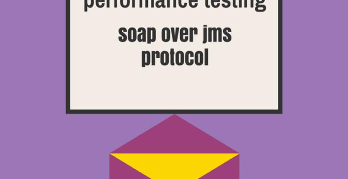 performance testing soap over jms protocol