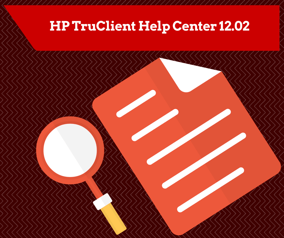 HP TruClient Help Center