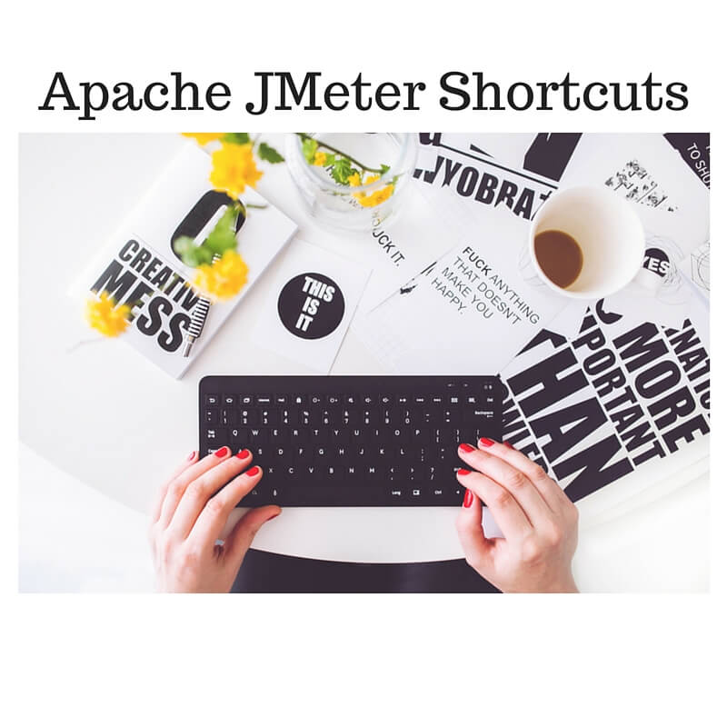 Apache JMeter Shortcuts
