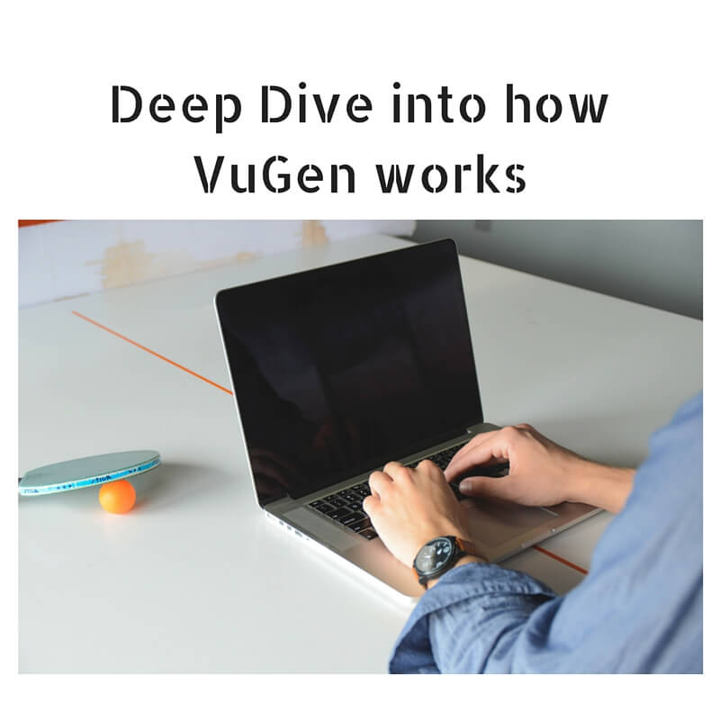 Deep Dive into how VuGen works