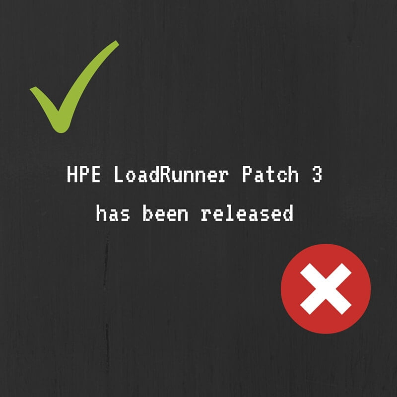 HPE LoadRunner Patch 3 has been released