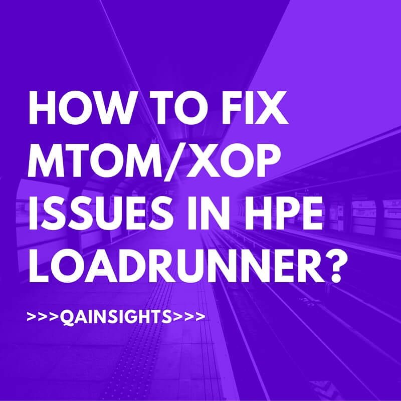 How to fix MTOM-XOP issues in HPE LoadRunner