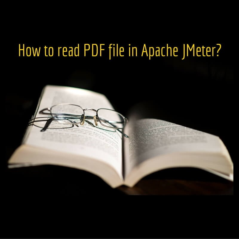 How to read PDF file in Apache JMeter