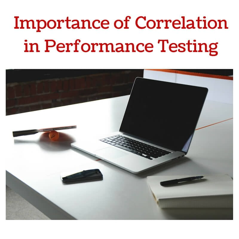 Importance of Correlation in Performance Testing
