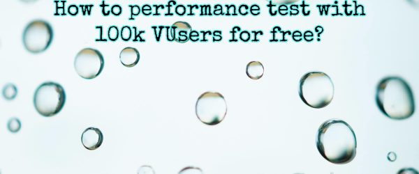 Performance Test with 100k VUsers for Free