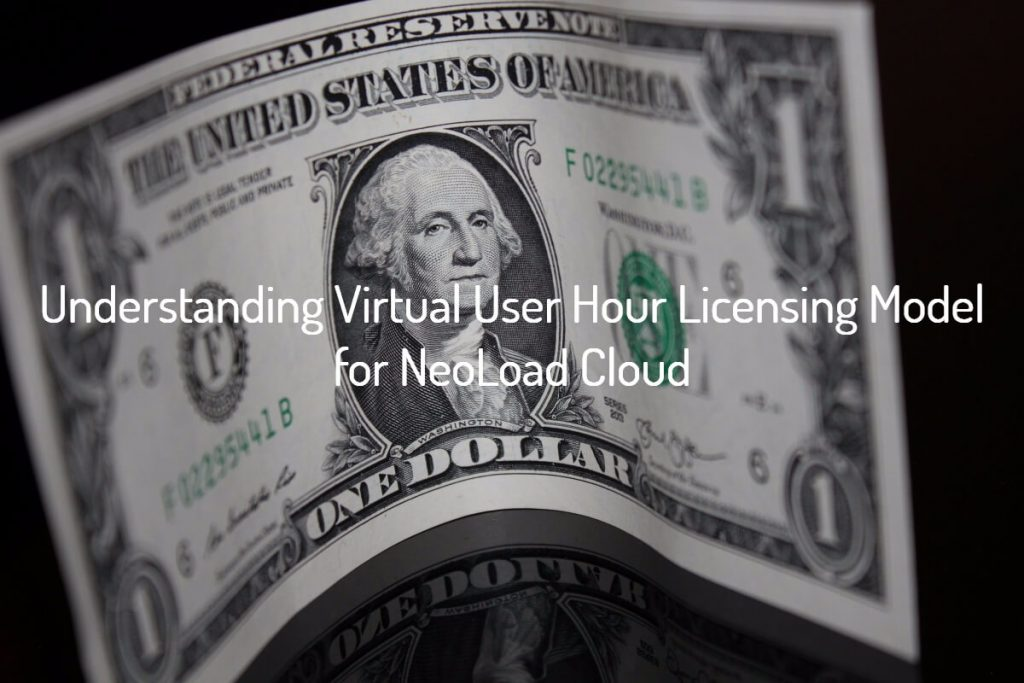 Virtual User Hour Licensing Model for NeoLoad Cloud