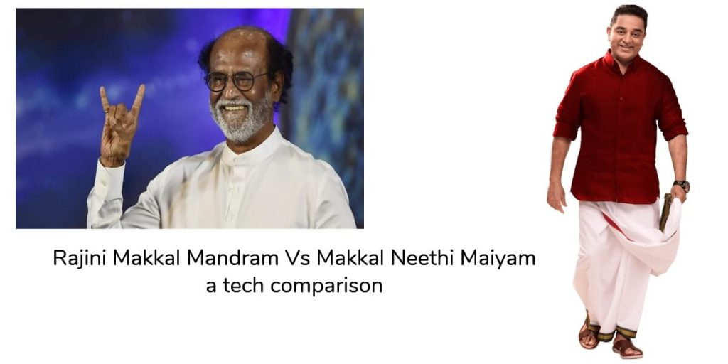 Rajini Makkal Mandram Vs Makkal Neethi Maiyam - a tech comparison